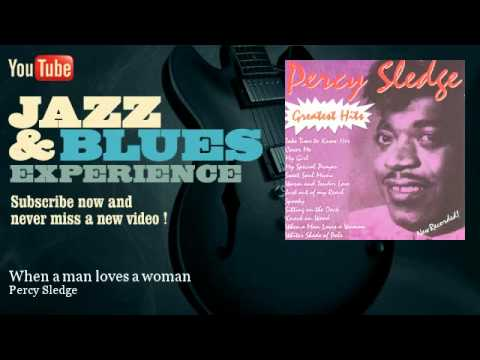 Percy Sledge - When a man loves a woman - JazzAndBluesExperience
