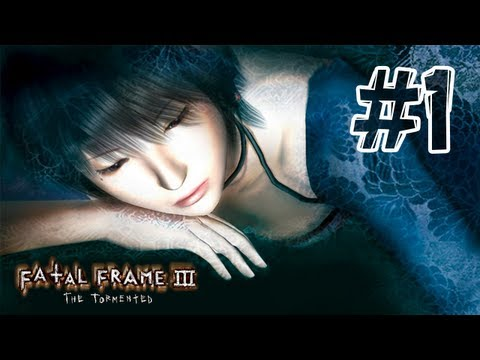 Fatal Frame 3 - Playthrough Part 1 Hour 0 (The Calling)