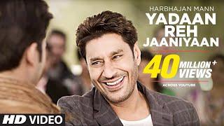YADAAN REH JAANIYAAN HARBHAJAN MANN (Official) FULL VIDEO SONG  SATRANGI PEENGH 2