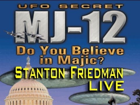 UFOs and MJ-12 - Stanton Friedman LIVE
