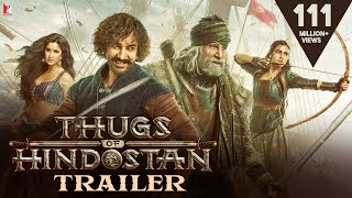 Thugs Of Hindostan - Official Trailer