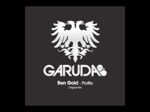 Ben Gold - Profile (Original Mix) [Garuda] - UClJBGIBVKJJuRIpA6DaeQBw