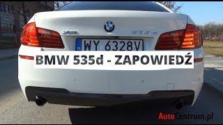 BMW 535d xDrive - zapowiedź testu