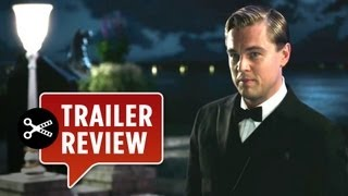 The Great Gatsby (2012) Trailer Review