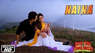 Naina - Official Song - Gori Tere Pyaar Mein