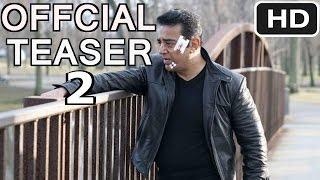 Vishwaroopam 2 OFFCIAL Teaser #2 2014 Kamal Haasan ORGINAL VIDEO EXLUSIVE HD