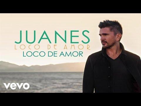 Juanes - Loco De Amor (Audio) - juanesvevo