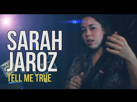 Sarah Jarosz Tell Me True