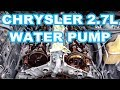 Replacing a water pump in a Chrysler 2.7l engine