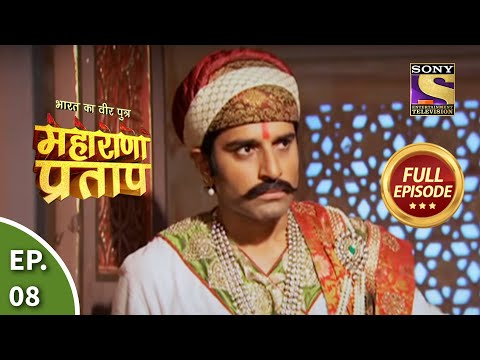 Bharat Ka Veer Putra - Maharana Pratap - Episode 8 - 6th June 2013