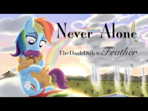 Never Alone (TheDashDub ft. Feather)