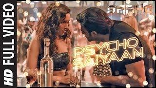 Full Video: Psycho Saiyaan | Saaho
