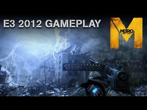 "Metro: Last Light - E3 2012 Gameplay Demo - ""Welcome to Moscow"" (Official U.K. Version)"