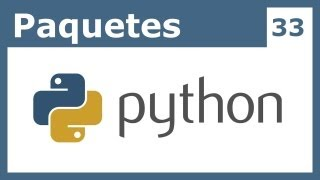 Tutorial Python 33 - Paquetes (Packages)