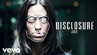 Disclosure – Jaded