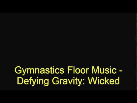Gymnastics Floor Music - Defying Gravity: Wicked (Instrumental)