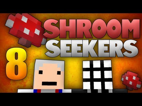 Shroom Seekers - Hepisod 8