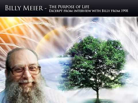 Billy Meier - The Purpose of Life
