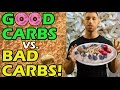 G🍩🍩D CARBS vs BAD CARBS for WEIGHT LOSS 🔥 Are Carbs Bad for You? Which Make You Fat? Eat or Avoid