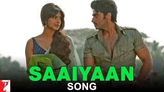 Saaiyaan - Song - GUNDAY