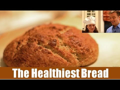 The Healthiest Bread in the World!