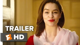Me Before You Official Trailer #2 (2016) -  Emilia Clarke, Sam Claflin Movie HD
