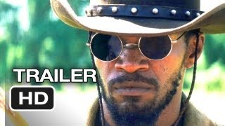 Django Unchained Official Trailer (2012) - Quentin Tarantino Movie HD