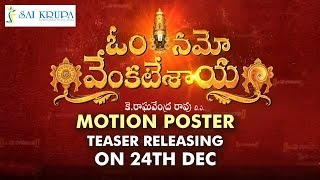Om Namo Venkatesaya Movie Motion Poster