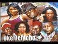Oke Ọchịchọ 1 (Greediness) - Igbo Movies 2013