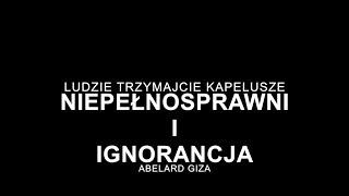 Giza - Niepełnosprawni i ignorancja