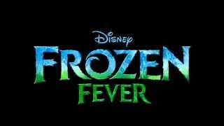 Frozen 2 Trailer - Frozen Fever (2015)