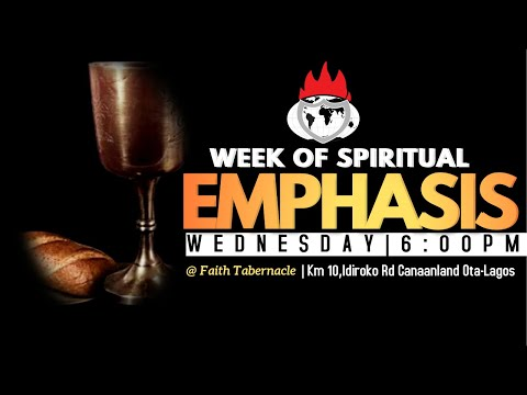 DOMI STREAM: WEEK OF SPIRITUAL EMPHASIS   DAY 1  7, JULY 2021  FAITH TABERNACLE