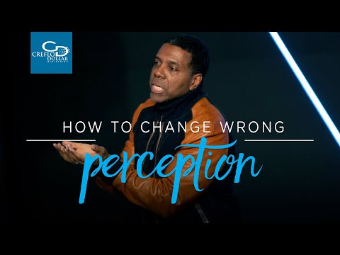 How to Change Wrong Perception