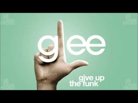 Give Up The Funk | Glee [HD FULL STUDIO] - UCYIrbia__mL6gh0wxuXvZdA