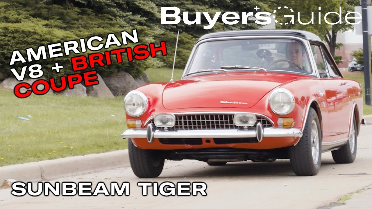 The Sunbeam Tiger is NOT the poor man's Cobra | Buyer's Guide | Ep. 309