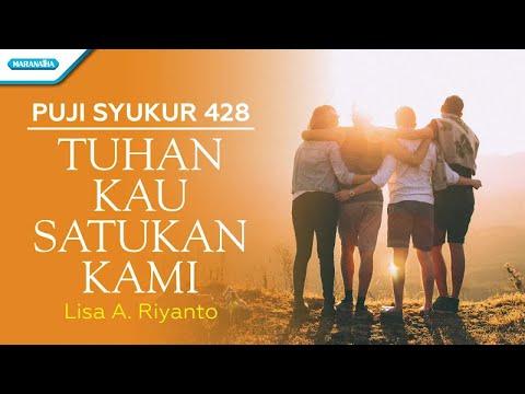 Lisa A. Riyanto - Tuhan Kau Satukan Kami