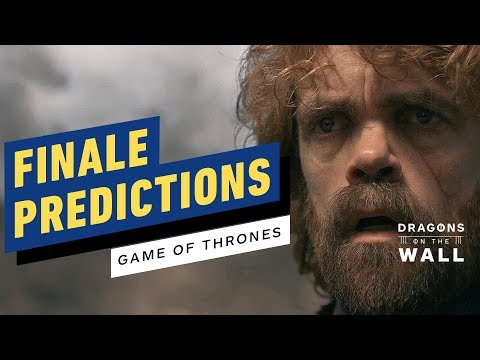 Game of Thrones Finale Predictions! Who Will Win? - Dragons on the Wall - UCKy1dAqELo0zrOtPkf0eTMw