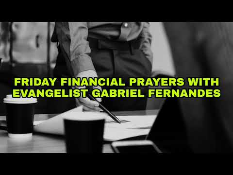 DISARMING DESTINY KILLERS, Friday Financial Prayers with Evangelist Gabriel Fernandes