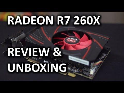 AMD Radeon R7 260X Unboxing & Review - UCXuqSBlHAE6Xw-yeJA0Tunw