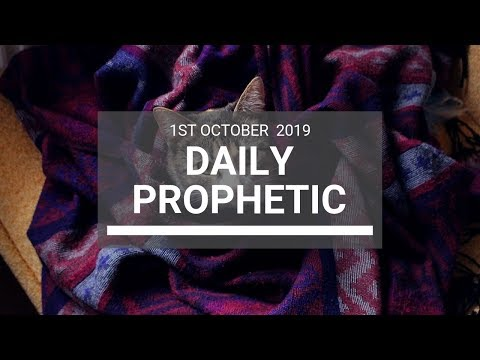 Daily Prophetic 1 October 2019   Word 5