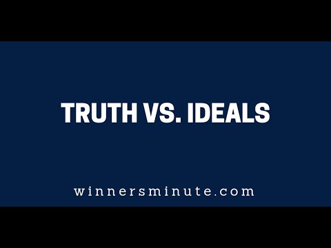 Truth vs. Ideals  The Winner's Minute With Mac Hammond