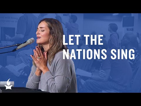 Let the Nations Sing (spontaneous) -- The Prayer Room Live Moment