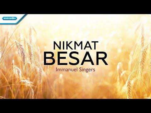 Immanuel Singers - Nikmat Besar
