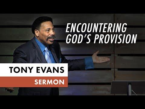 Encountering God's Provision  Tony Evans Sermon