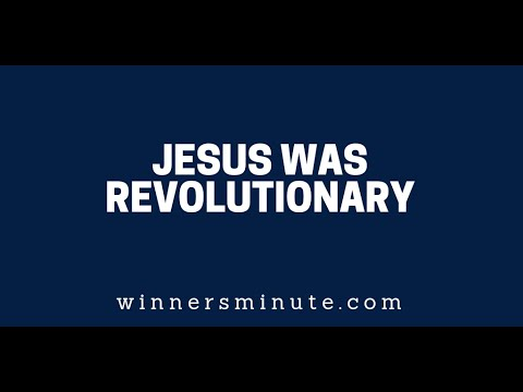 Jesus Was Revolutionary  The Winner's Minute With Mac Hammond