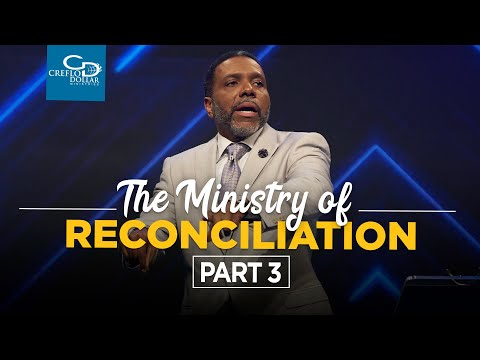 The Ministry of Reconciliation Pt. 3 - Episode 6 -  2020 Southwest Believers Convention