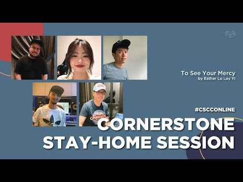 To See Your Mercy  CSCC Stay Home Sessions  Cornerstone Community Church  CSCC Online