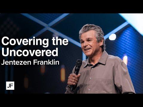 Covering the Uncovered  Jentezen Franklin