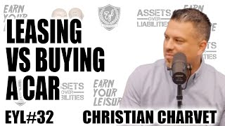 EYL #32 Leasing vs Buying a car and the Art of Sales.