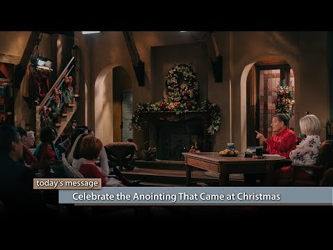 Celebrate the Anointing That Came at Christmas